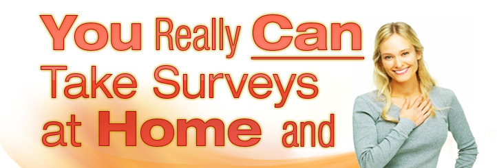 You Really Can Take Surveys At Home And Make Money